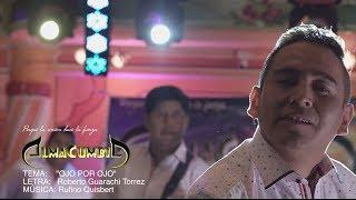 ALMA CUMBIA 2019 - OJO POR OJO (Videoclip Oficial)