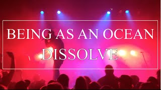 [HD] Being As An Ocean - Dissolve (live in Barrie)