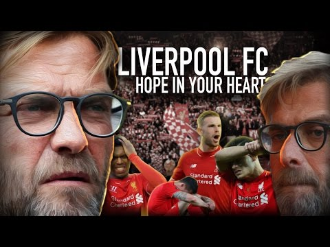 Liverpool FC - Hope in Your Heart