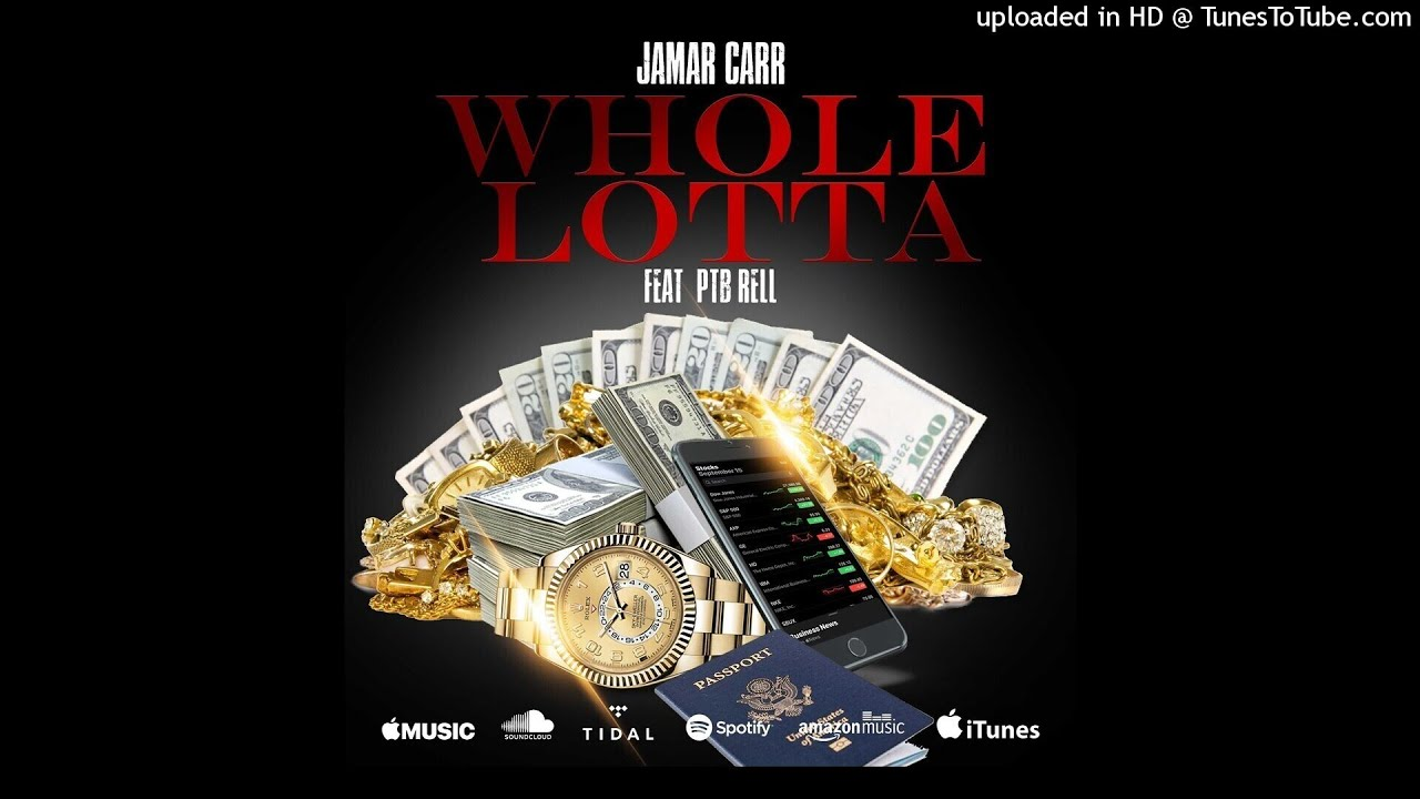 """DOWNLOAD Jamar Carr – """"Whole Lotta"""" (feat. PTB Rell) {Official Music Audio} Mp3 song"""