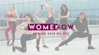 New Zoe WOMEN:NOW collection SS18