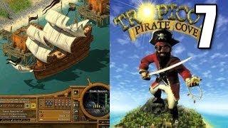 Tropico 2 Pirate Cove Part 7 - A Butt Pirate