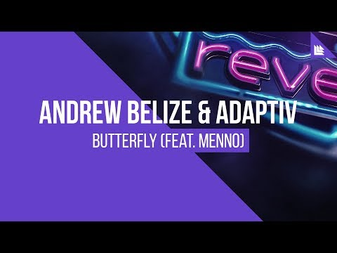 Andrew Belize & Adaptiv feat. Menno - Butterfly