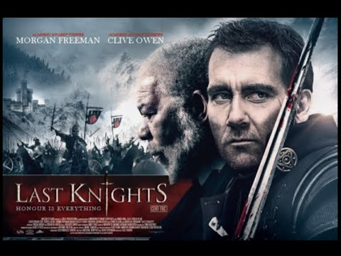 Last Knights 2015 Hd فيلم اخر الفرسان مترجم عربى #last_knights#morgan_freeman#clive_owen