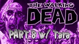 The Walking Dead Walkthrough - Episode 3 - Part 8 Long Road Ahead with Tara