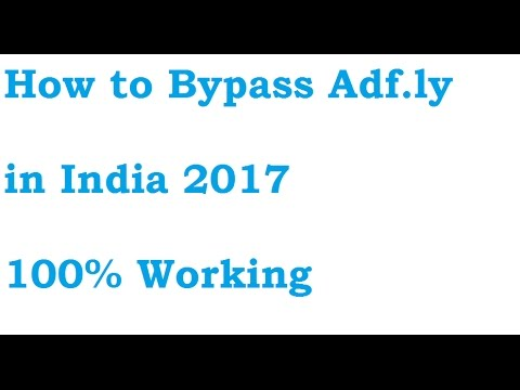 Bypass Adfly India | 2017-2018 | 100% Working| India | adf.ly bypass trick