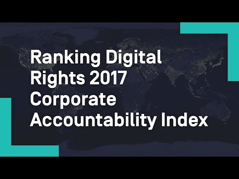 Ranking Digital Rights 2017 Corporate Accountability Index