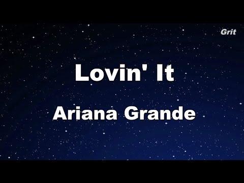 Lovin' It - Ariana Grande Karaoke【With Guide Melody】