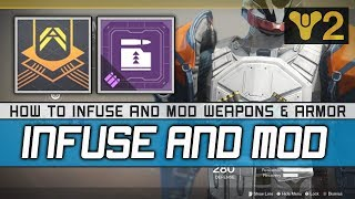 Destiny 2 How to Infuse Infusion Guide including Mods to Raise your Power Level