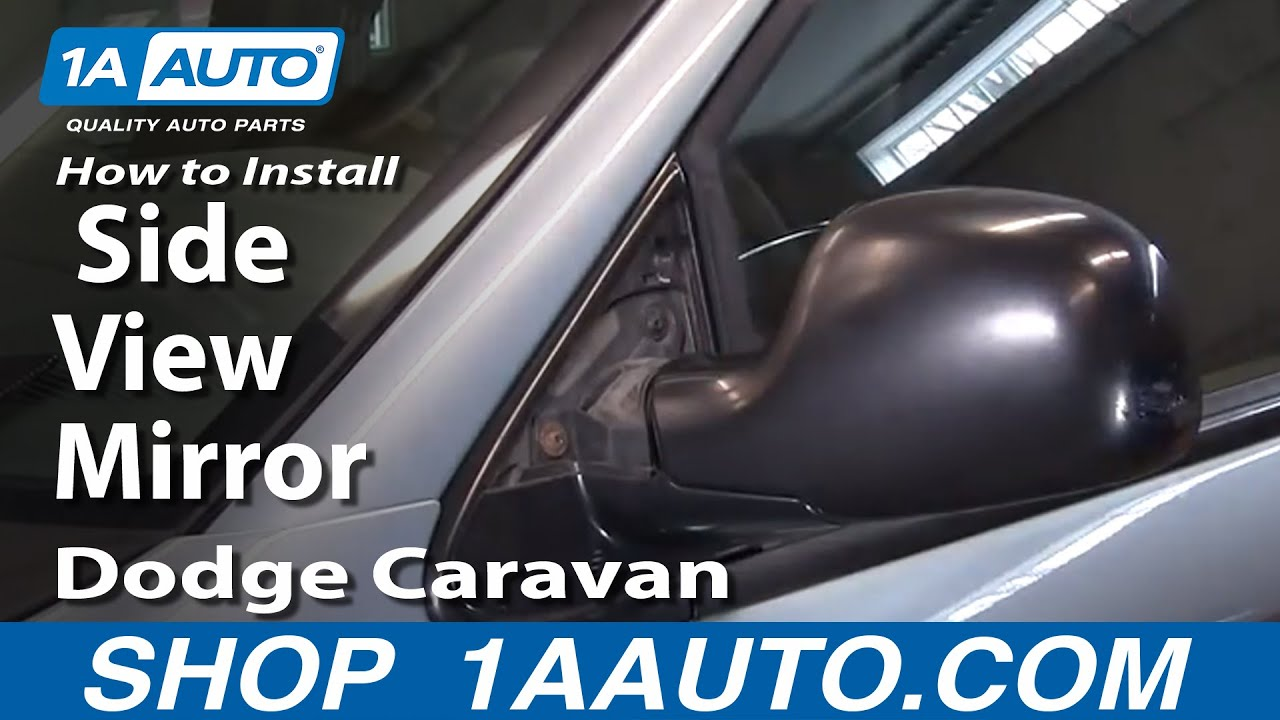 How To Install Replace Side View Mirror Dodge Caravan 01