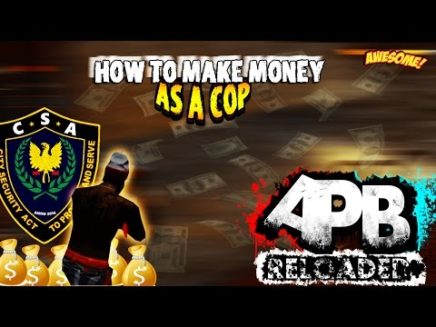 APB RELOADED (PS4) HOW TO MAKE MONEY AS A COP