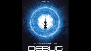 Official Debug Movie Preview