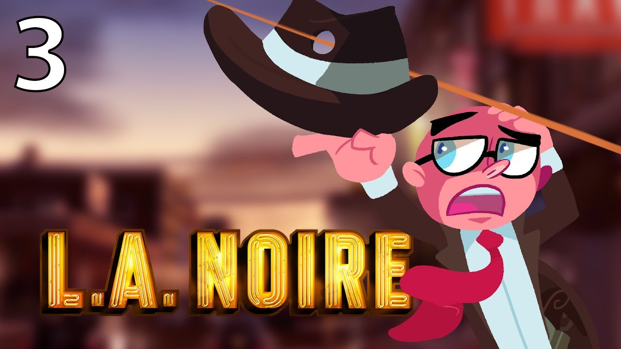 Northernlion Plays - LA Noire - Episode 3 [Twitch VOD]