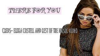 "ERIKA COSTELL FULL [LYRIC SONG]|""THERE FOR YOU"""