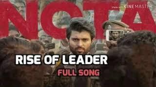 Rise of leader full song , nota movie