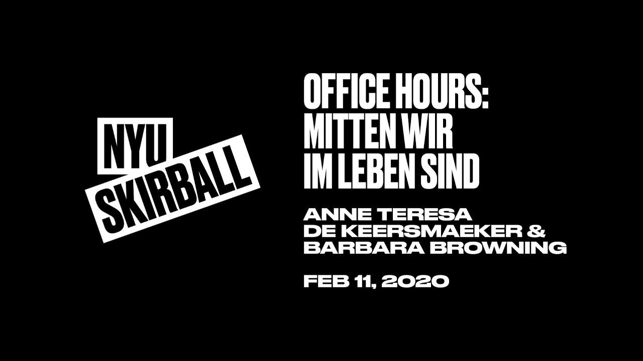 Office Hours: Anne Teresa De Keersmaeker & Barbara Browning