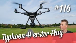 Yuneec Typhoon H erster Flug + Video  (Teil 2/2)  // deutsch // in 4K // #116