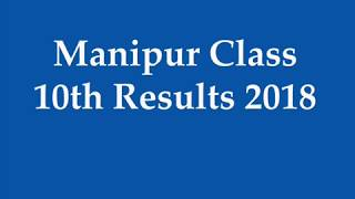 Manipur Board 10th Result 2018 | Manipur Class 10th Result 2018