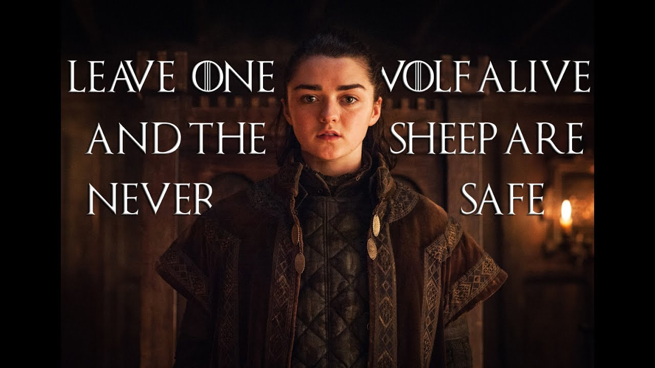 got arya stark leave one wolf alive and the sheep are