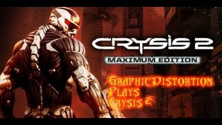 Crysis 2 Maximum Edition - Part 1 ??