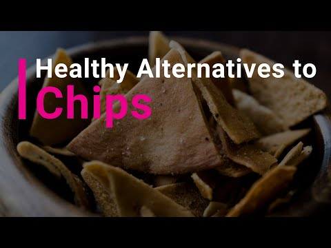 How to Make Healthy Alternatives to Chips