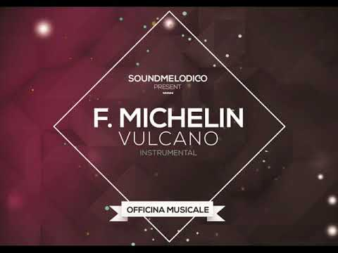Instrumental Francesca Michelin - Vulcano