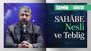 Sahâbe Nesli ve Tebliğ | Muhammed Emin Yıldırım (İzmir)