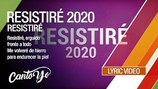 Resistiré 2020 - Resistiré (Lyric Video) | CantoYo