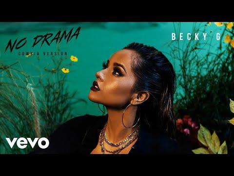 Becky G - No Drama (Cumbia Version (Audio))