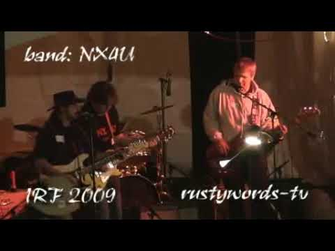 NX4U International Rust Fest IRF 2009 Saratoga Springs Ca. USA  Preview / Band from Waldkirch