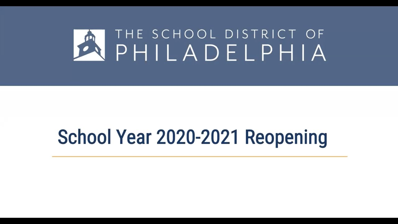 Philadelphia School District Calendar 2021-2022 School Year 2020 2021: Advancing Education Safely – The School