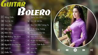 Hòa Tấu Guitar Trữ Tình || Nhạc Bolero Không Lời, Hòa Tấu Không Lời Hay Nhất Của NS Vô Thường