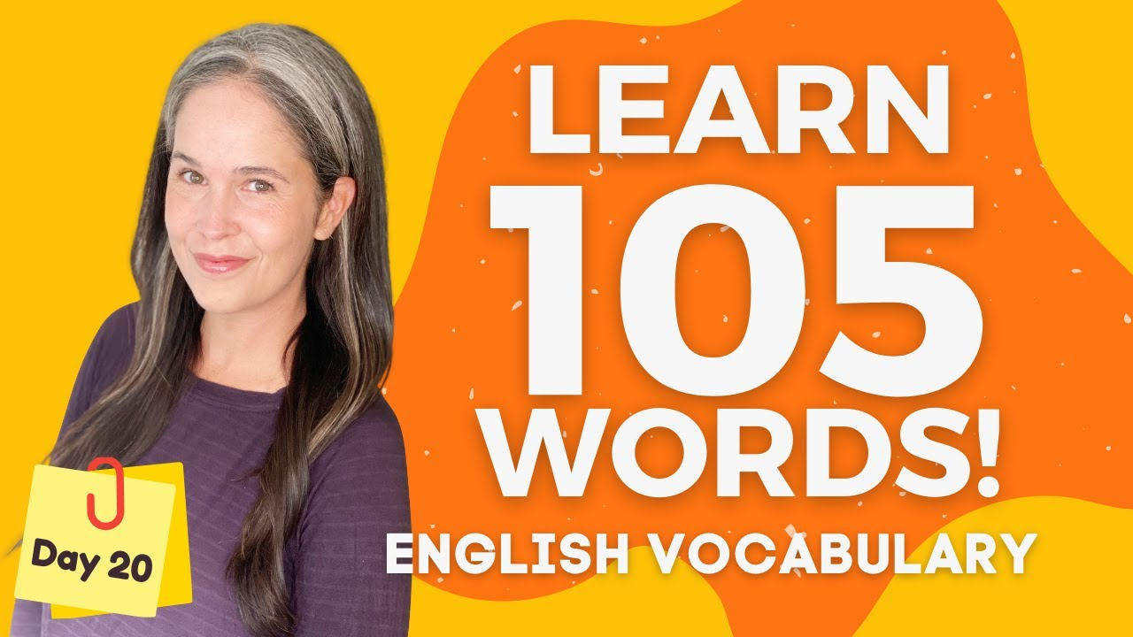 LEARN 105 ENGLISH VOCABULARY WORDS | DAY 20
