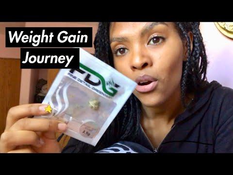 Weight Gain Journey W/Marijuana!
