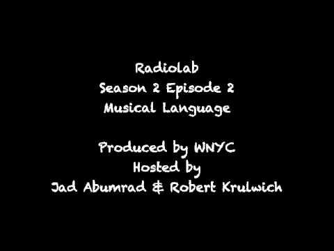 Radiolab: Musical Language