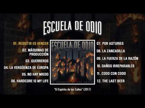 """ESCUELA DE ODIO """"El Espíritu De Las Calles"""" (Álbum Completo)"""