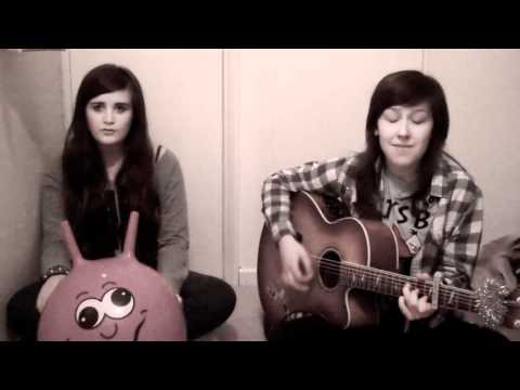 We Found Love/Who You Are (Rihanna/Jessie J) By Natalie Holmes & Lauren Aquilina