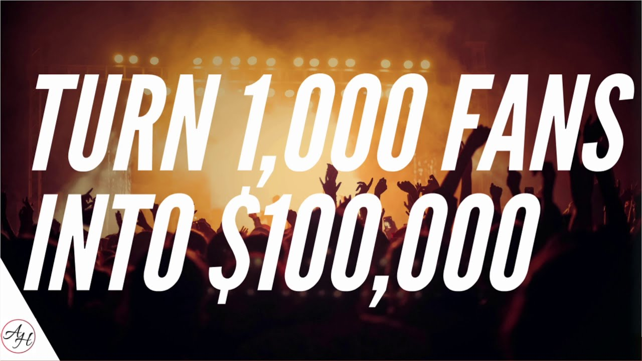 How To Build A Fanbase In Music - Turn 1,000 Fans Into $100,000 | ArtistHustle TV