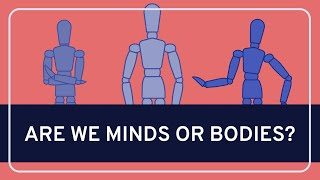 PHILOSOPHY - Mind: Mind-Body Dualism [HD]