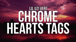 Lil Uzi Vert - Chrome Hearts Tags (Lyrics)