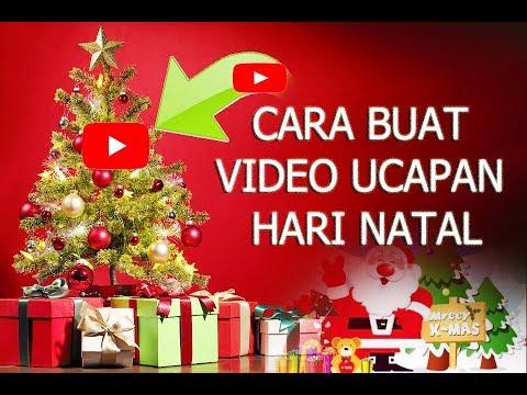 Cara Buat Video Ucapan Selamat Hari Natal Keren Youtube