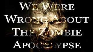 """We Were Wrong About the Zombie Apocalypse"" by Mushi_to_Sleer 