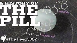 The Pill History I The Feed