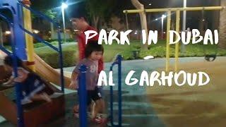PARK IN DUBAI - AL GARHOUD   TO DO IN DUBAI   MARCUZRIANN PARK TIME & CAT HUNTING   PINOY ABROAD