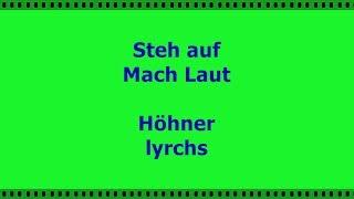 Steh auf, Mach Laut Höhner Lyrics (2014)