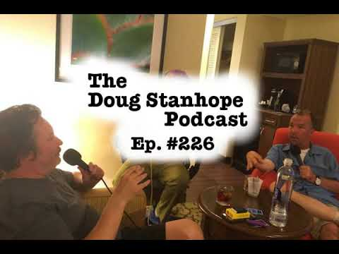 Doug Stanhope Podcast #226 - Brendon Walsh, Must Be Comfortable with Nudity