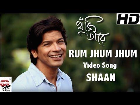 Rum Jhum Jhum | Full Video song | Khuji Taare | Shaan | Nazrul Geeti