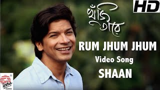 Rum Jhum Jhum | Full Video song | Khuji Taare | Shaan | Nazrul Geeti
