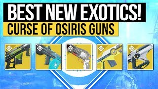 Destiny 2 | HOW GOOD ARE THEY? - Reviewing all New Exotic Weapons in Curse of Osiris!