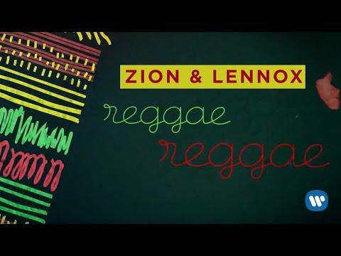 Zion & Lennox - Reggae Reggae